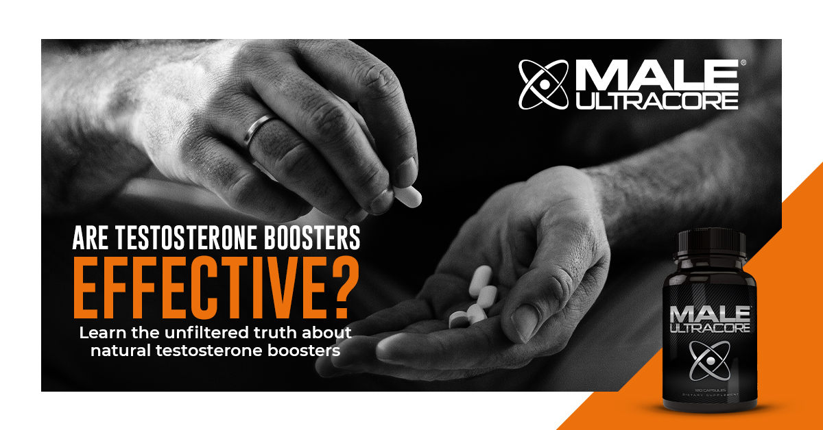 Are Testosterone Boosters Effective? Can Testosterone Supplements Increase Muscle Mass and Libido?